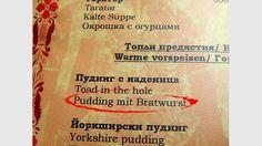 Pudding mit Bratwurst gibt es in Bulgarien Bratwurst, Toad In The Hole, Pudding, Yorkshire, Warm Appetizers, Food Menu, Bulgaria, Shop Signs, Deutsch
