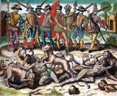 Columbus fed natives to dogs: http://usuncut.com/world/7-myths-and-atrocities-of-christopher-columbus-that-will-make-you-cringe/
