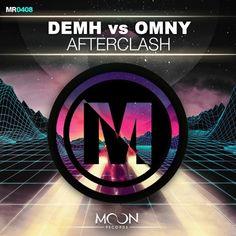 DEMH vs. Omny - Afterclash (Original Mix) [Moon Records] di DEMH su SoundCloud