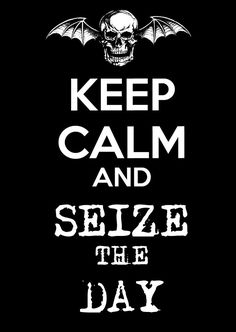 Seize The Day - Avenged Sevenfold Avenged Sevenfold Wallpapers, Avenged Sevenfold Lyrics, Band Quotes, Lyric Quotes, Funny Quotes, Music Love, Music Is Life, Rock Music, Jimmy The Rev Sullivan