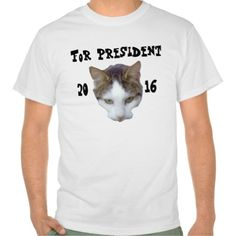 For President 2016 Tee Shirts
