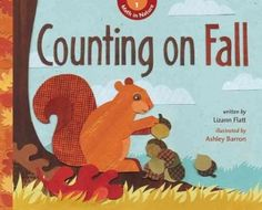 Journey into the natural world in the fall and discover that numbers, patterns, shapes, and much more that can be found by observing everyday plants and animals. (Grades: K-2) Call number: QA141.3 .F59 2012
