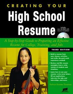 Creating Your High School Resume: A Step-By-Step Guide to Preparing an Effective Resume for College, Training, and Jobs [With CDROM] by Kathryn Kraemer Troutman, http://www.amazon.com/dp/1593576625/ref=cm_sw_r_pi_dp_netMrb1X35JPW