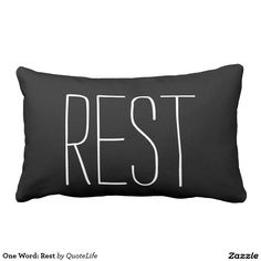 One Word: Rest Pillows #pillows #words #rest