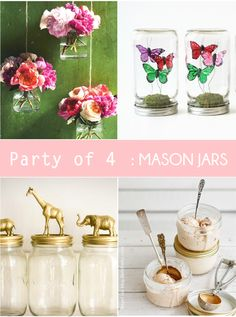 Party of 4: Unexpected Party Ideas using MASON JARS by Bird's Party