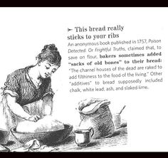 Did you know that they really used to grind BONES to make bread? Learn more fun food facts here.