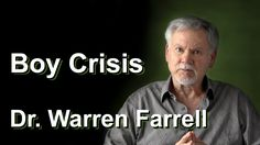 Dr. Warren Farrell on the Boy Crisis