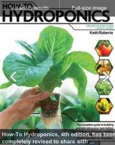 How to Hydroponics, by the infamous Keith Roberto