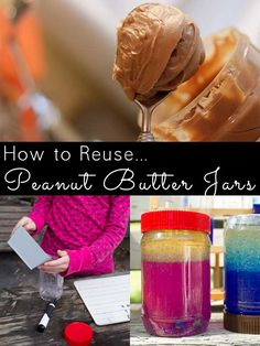 23 Things to Do with an Empty Peanut Butter Jar