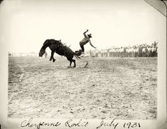 Cheyenne Rodeo; I went a little more recent than when this picture was taken. Cowboys!