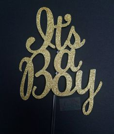 It's a boy gold glitter cake topper #craftyxochy #lovetocraft #cake #ohbaby #cricutmade #caketopper #topper #glittertopper #babygirl #birthdaygirl #birthdayboy #babyboy#babyshower #happybirthday #nametopper #agetopper #felizcumpleaños#itsaboy #ohboy #nameandagetopper #cricut #cricutprojects #birthdayparty