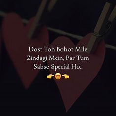 and Shivani and Sameena tum mere liye sab se special dost ho😍😍😘💖 First Love Quotes, Crazy Girl Quotes, Girly Quotes, Cute Love Quotes, Special Friend Quotes, Best Friend Quotes Funny, Besties Quotes, True Feelings Quotes, Reality Quotes