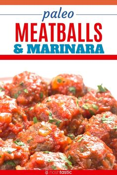 Easy Paleo Meatballs In Homemade Marinara Sauce Works Great For Keto And Low Carb Diets Too, Easy To Make These Oven Baked Meatballs From Scratch, Very Popular Recipe Gluten Free Meat Easy Whole 30 Recipes, Paleo Recipes Easy, Dairy Free Recipes, Pork Recipes, Whole30 Recipes, Whole 30 Meatballs, Oven Baked Meatballs, Gluten Free Meatballs, Sugar Free Bacon