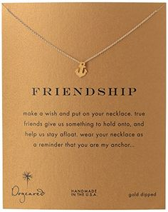 "Dogeared Jewels and Gifts ""Friendship"" Gold-Plated Sterling Silver Smooth Anchor Pendant Necklace, 18.4"" Dogeared http://www.amazon.com/dp/B007RVS6V0/ref=cm_sw_r_pi_dp_giygvb099GMSY"