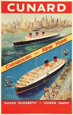 1950s Cunard RMS Queen Elizabeth & Queen Mary Travel Poster