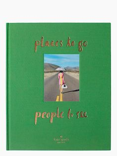 places to go, people to see coffee table book | Kate Spade New York