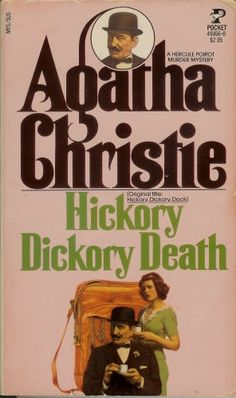 Hickory Dickory Death by Agatha Christie.  Published in the UK as Hickory Dickory Dock.  Pocket Book edition.