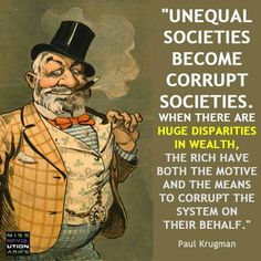 Paul Krugman explains the dynamics of growing wealth inequality and how it impacts the greater good of society.