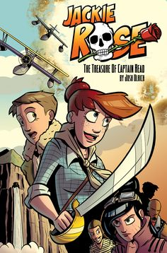 """We fell in love with """"Jackie Rose"""" - Check out the Webcomic and Kickstarter!"""