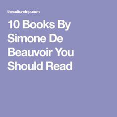 10 Books By Simone De Beauvoir You Should Read