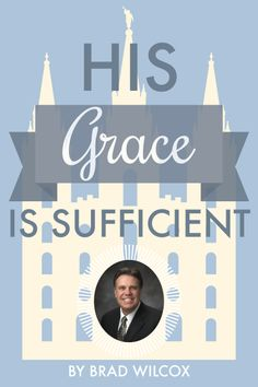 SUCH an amazing article! Really good explanation of grace. Lds Quotes, Great Quotes, Inspirational Quotes, What Is Grace, Lds Talks, Young Women Lessons, Church Quotes, Church Activities, Lds Church