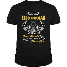 Im An Electrician Great Funny Gift For Any Electrician - Im An Electrician Great Funny Gift For Any Electrician (Electrician Tshirts)