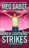 When Lightning Strikes (1-800-Where-R-You Series #1):  While walking home from school, Jessica Mastriani and her best friend get caught in an Indiana thunderstorm and Jessica gets hit by lightning, which causes her to develop an amazing talent for locating missing childr     ...