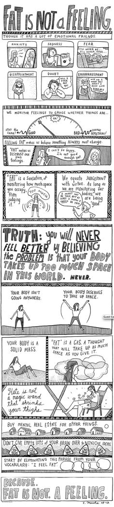 Fat is NOT a feeling. << This is EXCELLENT. I would pin this all day, every day, everyone should see it.