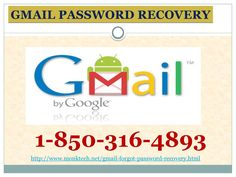 For Mail Hacking Issues Dial 1-850-316-4893 Gmail Password Recovery In the event that you at any point overlooked Gmail password Recovery , and don't know how to cop up with the circumstance viably then connect with our Gmail specialists by simply setting up your fingers down on telephone keypad and dial up the number 1-850-316-4893 which is the sans toll phone number and is available in each corner the country over and around the world.