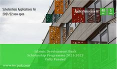 The post Islamic Development Bank – ISDB Scholarship 2021-2022 appeared first on INCPak. Islamic Development Bank has opened its ISDB Scholarship Programme 2021-2022 for Undergraduate, Masters, and Ph.D. students who can now online at their website by February 28, 2021. The students from member countries and non-member Muslim community can take advantage of this opportunity. The students are also required to fulfil obligation details under each programme apart […] The post Islamic De