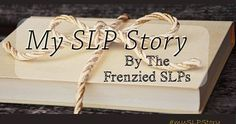 The SLT Scrapbook diverted from an interest in medicine to being an SLP! Read her story! Join The Frenzied SLPs!