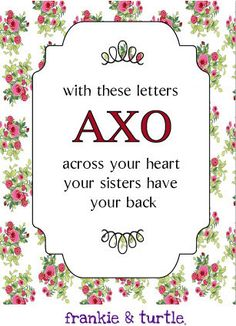 ΑΧΩ Alpha Chi Omega AXO Lyre Red carnation Denton County Chapter Alumnae Greek Sorority With these letters across your heart, your sisters have your back. - Alpha Chi Omega