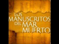 Significado de los Manuscritos del Mar Muerto, y su Relación con los Ese...