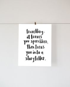 Typography, INSTANT DOWNLOAD, Travelling. it leave's your speechless, quote print, wall art, brush lettering,watercolor by NottingHillMarket on Etsy