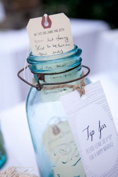 "leave a ""tip"" jar on every table for guests to put marital advice and well-wishes into."