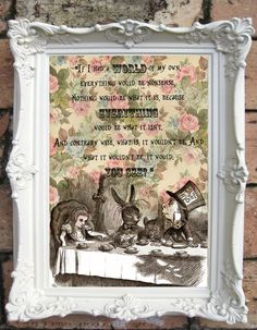 Hey, I found this really awesome Etsy listing at https://www.etsy.com/listing/194107686/alice-in-wonderland-quote-art-print