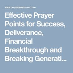 Effective Prayer Points for Success, Deliverance, Financial Breakthrough and Breaking Generational Curses