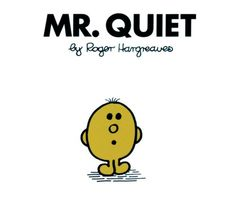 Men and Little Miss: Mr. Quiet by Roger Hargreaves Paperback) for sale online Little Miss Books, Mr Men Little Miss, Mr Men Books, Classic Library, Little Miss Sunshine, Reading Levels, Kids Education, Paperback Books, Childrens Books