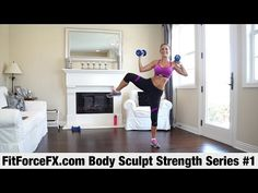 Body Sculpt Strength Series: Workout #1 - YouTube