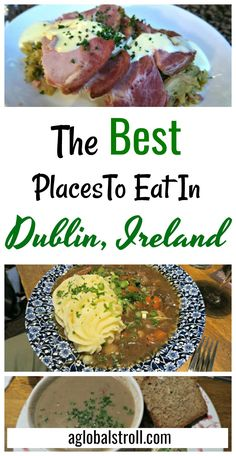Wondering where to eat in Ireland? Here are the best places to eat in Dublin, Ireland. | Aglobalstroll.com