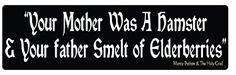 """""""YOUR MOTHER WAS A HAMSTER"""" Funny Monty Python and the Holy Grail BUMPER STICKER 3"""" x 10"""" HumperBumper.com"""