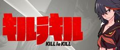 New Look At KILL LA KILL, Upcoming Series From GURREN LAGANN Creative Team