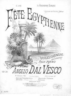 Fête égyptienne : divertissement de concert pour piano : op. 35 / par Angelo Dal Vesco ; [ill. par] L. Denis -- 1891 -- partitions