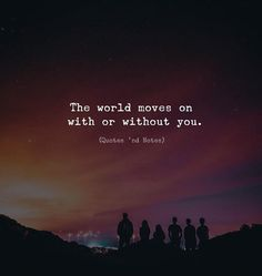 Best quotes life goes on thoughts Ideas Strong Quotes, True Quotes, Positive Quotes, Attitude Quotes, Mood Quotes, Meaningful Quotes, Inspirational Quotes, Motivational Quotes, Without You Quotes