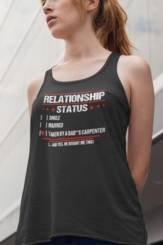 Single, Married, Taken By A Badass Carpenter - This design is also available for mugs and stickers Relationship Status: Taken By Carpenter Anniversary Quotes Funny, Gifts For Carpenters, Sawdust Is Man Glitter, Cool Shirt Designs, Hidden Gun, T Shirt Printer, Trophy Truck, Gun Storage, Glitter Gifts
