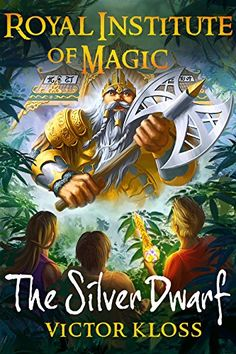 The Silver Dwarf (Royal Institute of Magic, Book 4) by [Kloss, Victor]