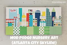 Mod Podge wall art. This one is a city-scape.