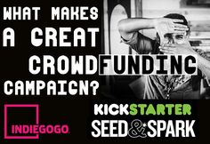 Here's How to Crowdfund Successfully: With Expert Advice from Kickstarter, Indiegogo and Seed&Spark