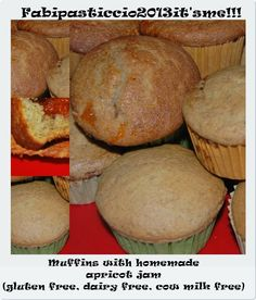 ♥Fabipasticcio: Muffins with homemade apricot jam gluten free dairy free cow milk free vegan and the recipe is In English too ;-)
