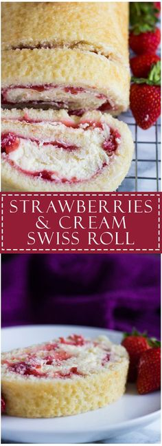 Strawberries and Cream Swiss Roll - Deliciously moist and fluffy vanilla cake filled with a layer of fresh strawberry sauce, and a layer of homemade whipped cream. The perfect summer dessert!